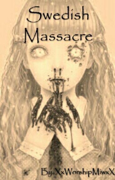 swedish-massacre