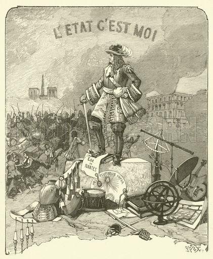 Louis XIV, L'Etat C'Est Moi