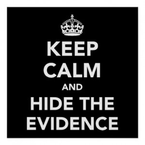 hide the evidence